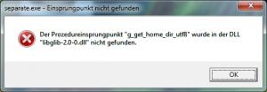 """""""Der Prozedureinsprungpunkt g_get_home_dir_utf8 wurde in der DLL libglib-2.0-0.dll nicht gefunden"""""""